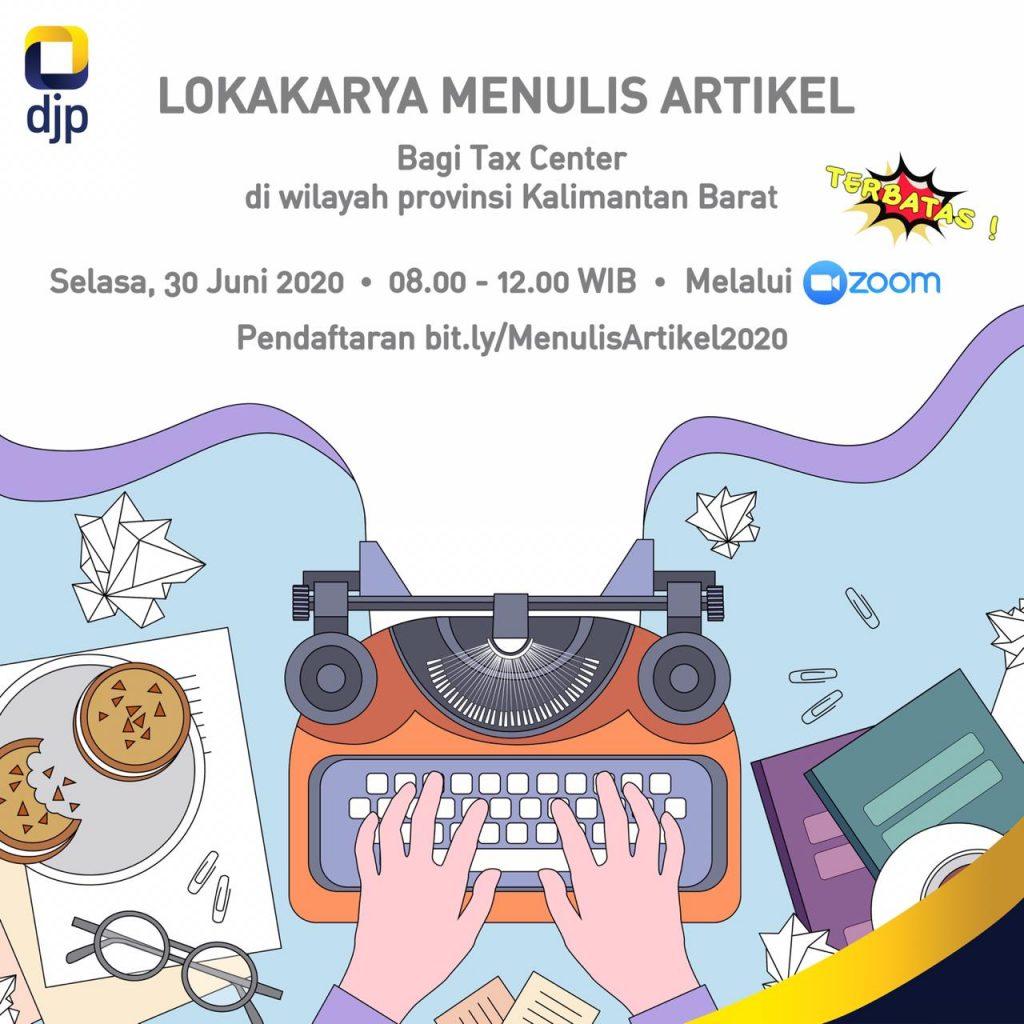 Kanwil DJP Kalimantan Barat Gelar Lokakarya Menulis Artikel